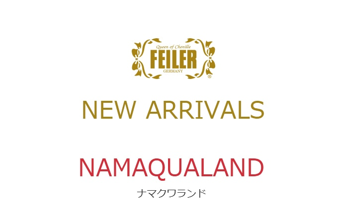 FEILER NEW ARRIVALS