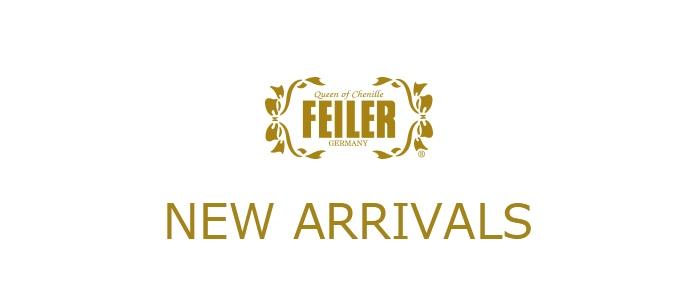 FEILER NEW ARRIVALS